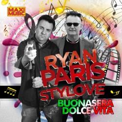 Ryan Paris & Stylove - Buonasera Dolce Vita