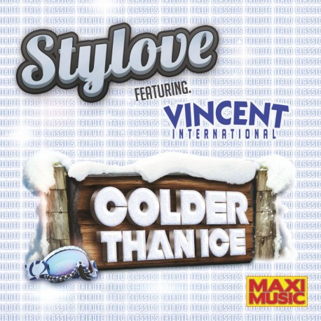 Stylove Feat. Vincent International - Colder Than Ice
