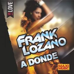 Frank Lozano - A Donde