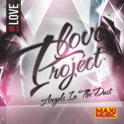 Love Project - Angels In The Dust