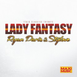 Ryan Paris & Stylove - Lady Fantasy