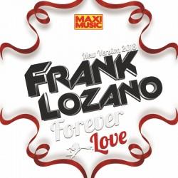 Frank Lozano - Forever Love 2018