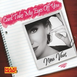 Nina Vaas - Cant Take My Eyes Off You