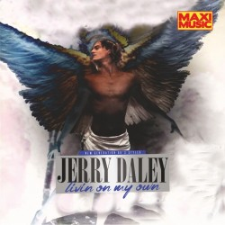 Jerry Daley - Livin On My Own