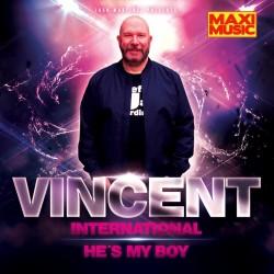 Vincent International - He's My Boy