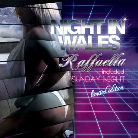 Night In Wales - Raffaella / Sunday Night