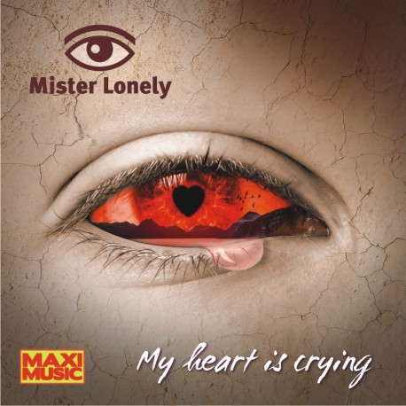 Mister Lonely - My Heart Is Crying