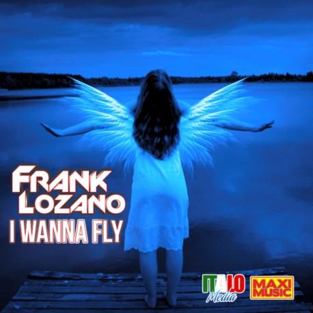 frank lozano - i wanna fly