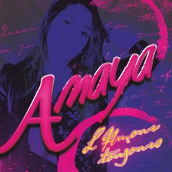 Amaya - L´Amour Toujours