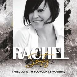 Rachel Santos - I Will Go With You (Con Te Partiró)