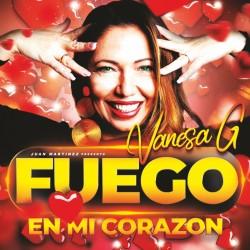 Vanesa G - Fuego En Mi Corazón (New Version)