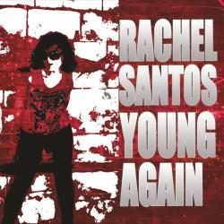 Rachel Santos - Young Again (CDMAXI) Preorder 02/01/2021