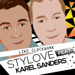 Stylove Feat Karel. Sanders - Like Clockwork