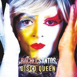 Rachel Santos - Disco Queen