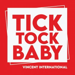Vincent International - Tick Tock Baby