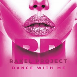 Rakel Project - Dance With Me