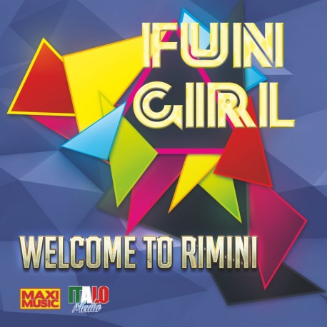 Fun Girl - Welcome To Rimini